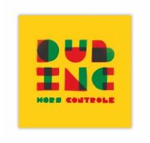 CD DUB INC Hors Contrôle