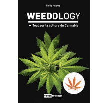 WEEDOLOGY tout sur la culture du cannabis