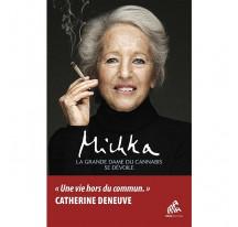 Michka la grande dame du cannabis se dévoile